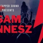 Don't Just Sit There! Learn All About Sam Tinnesz