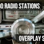 Why Do Radio Stations Overplay Songs?